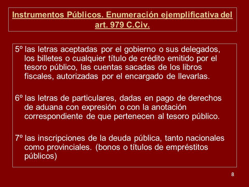 Instrumentos Públicos. Enumeración ejemplificativa del art. 979 C.Civ.