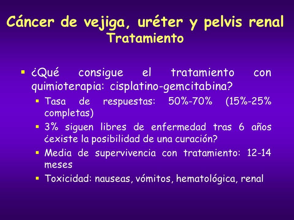 Cáncer de vejiga, uréter y pelvis renal Tratamiento