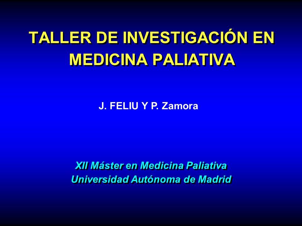 TALLER DE INVESTIGACIÓN EN MEDICINA PALIATIVA
