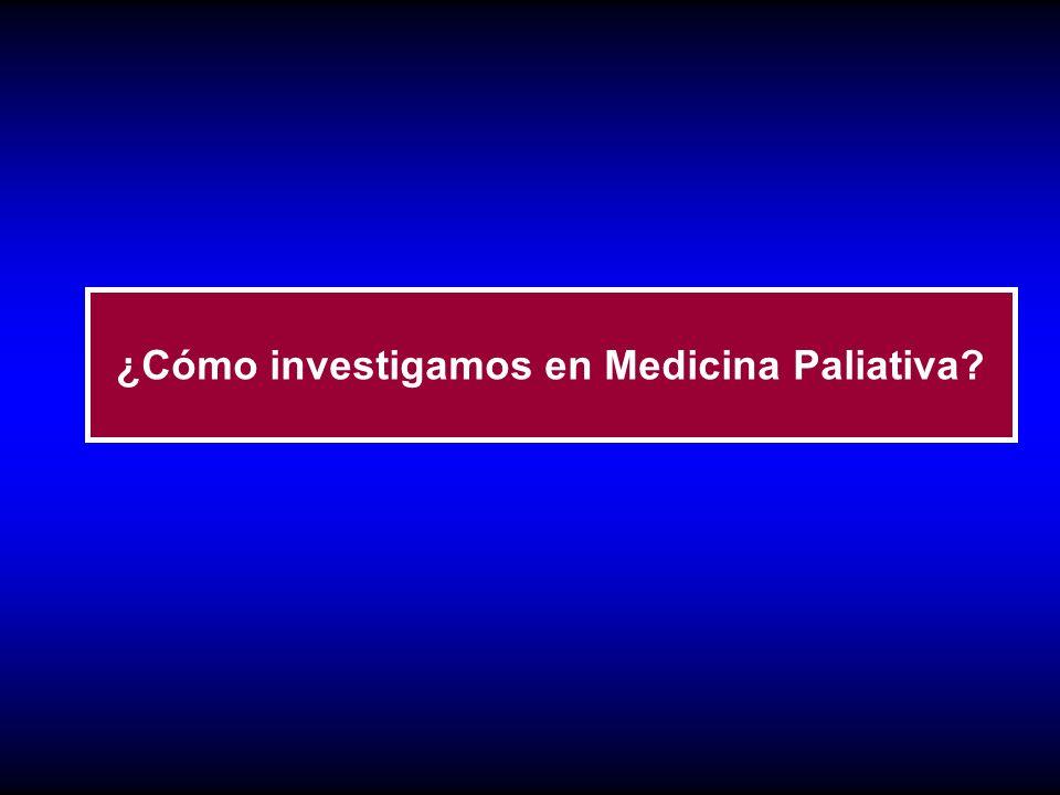 ¿Cómo investigamos en Medicina Paliativa