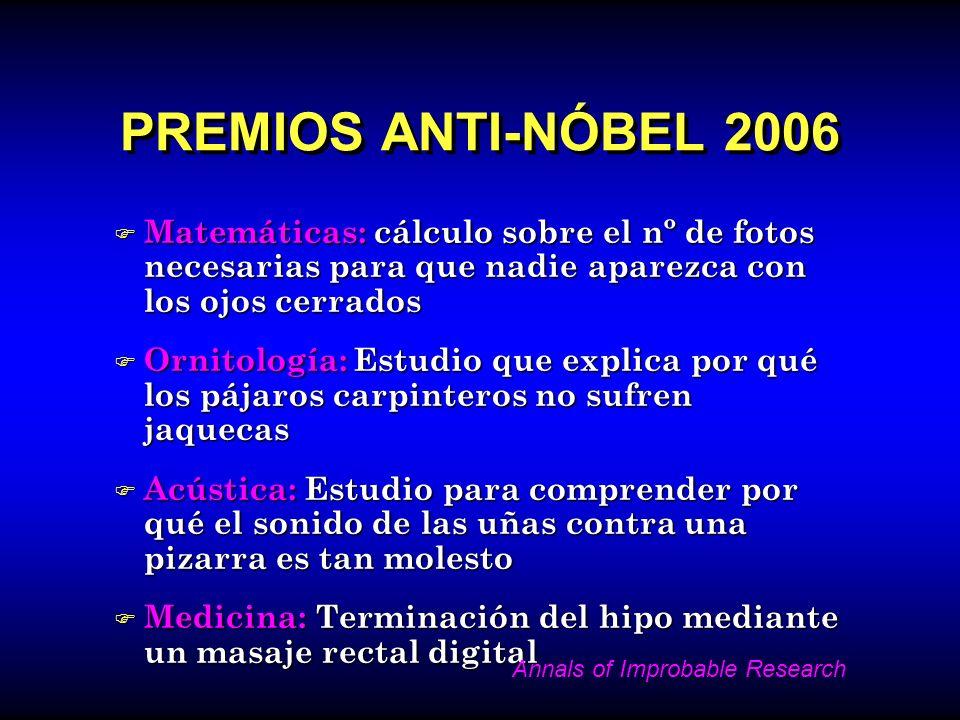 PREMIOS ANTI-NÓBEL 2006Matemáticas: cálculo sobre el nº de fotos necesarias para que nadie aparezca con los ojos cerrados.