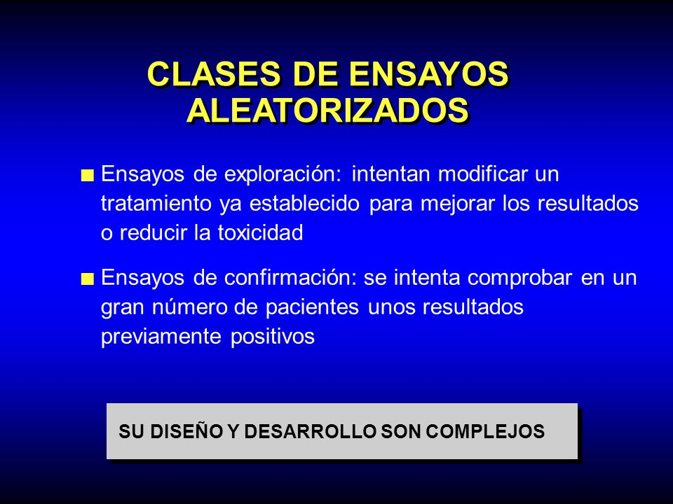 CLASES DE ENSAYOS ALEATORIZADOS