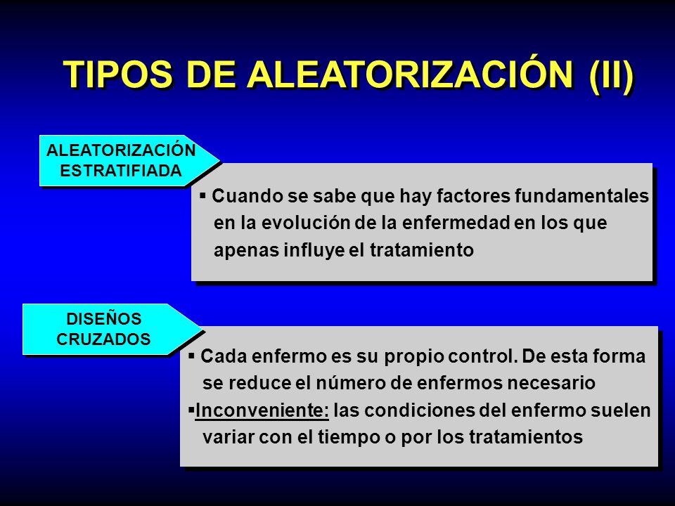 TIPOS DE ALEATORIZACIÓN (II)