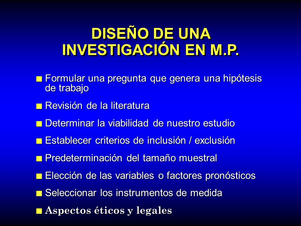 DISEÑO DE UNA INVESTIGACIÓN EN M.P.