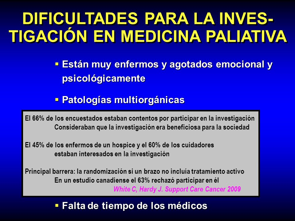 DIFICULTADES PARA LA INVES-TIGACIÓN EN MEDICINA PALIATIVA
