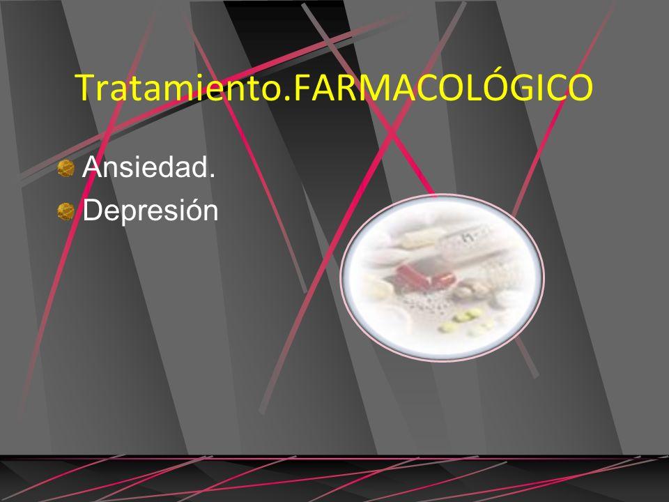 Tratamiento.FARMACOLÓGICO