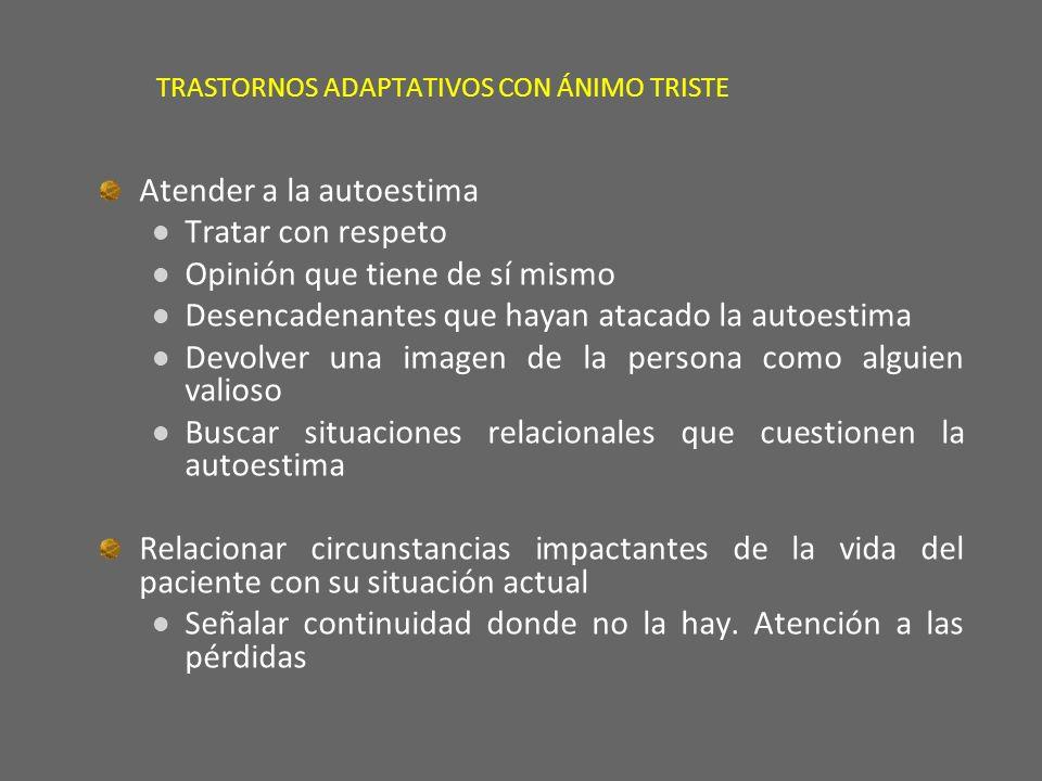 TRASTORNOS ADAPTATIVOS CON ÁNIMO TRISTE