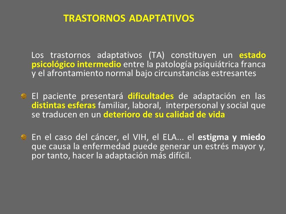 TRASTORNOS ADAPTATIVOS