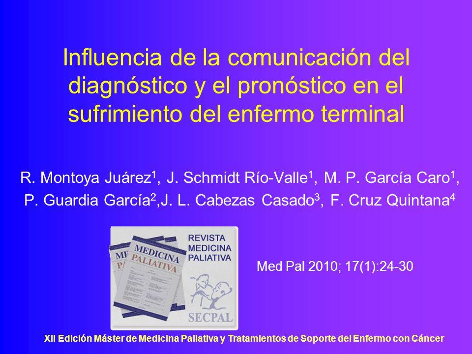 Influencia de la comunicación del diagnóstico y el pronóstico en el sufrimiento del enfermo terminal