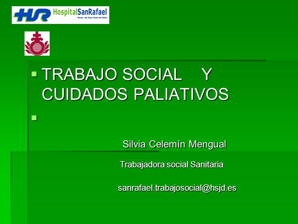 TRABAJO SOCIAL Y CUIDADOS PALIATIVOS