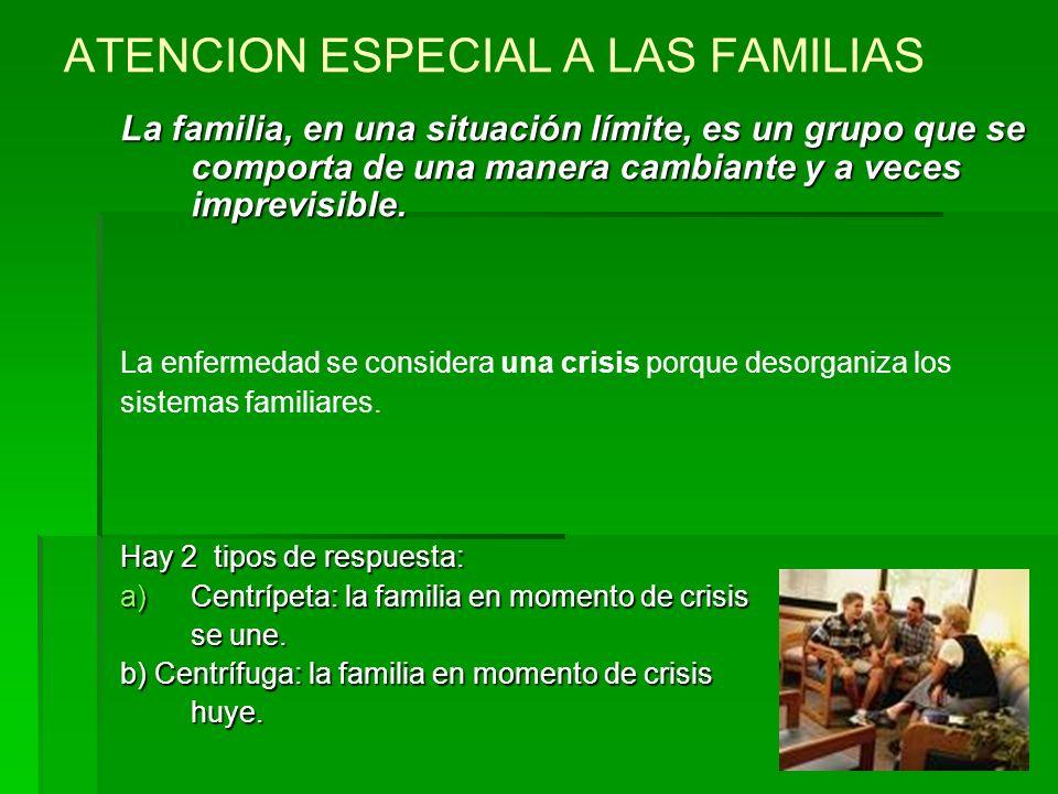 ATENCION ESPECIAL A LAS FAMILIAS