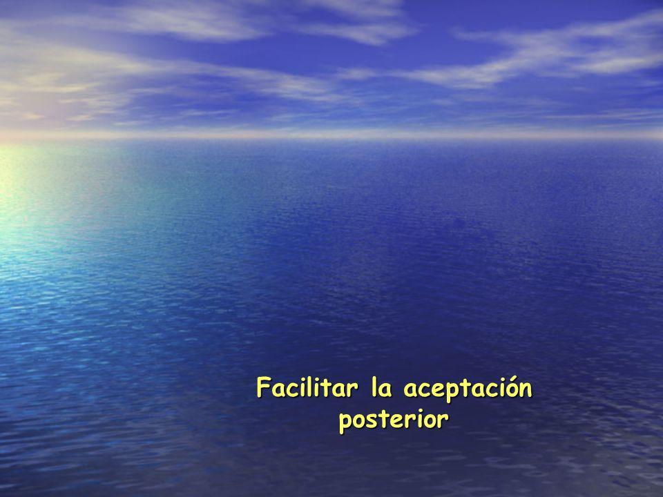 Facilitar la aceptación