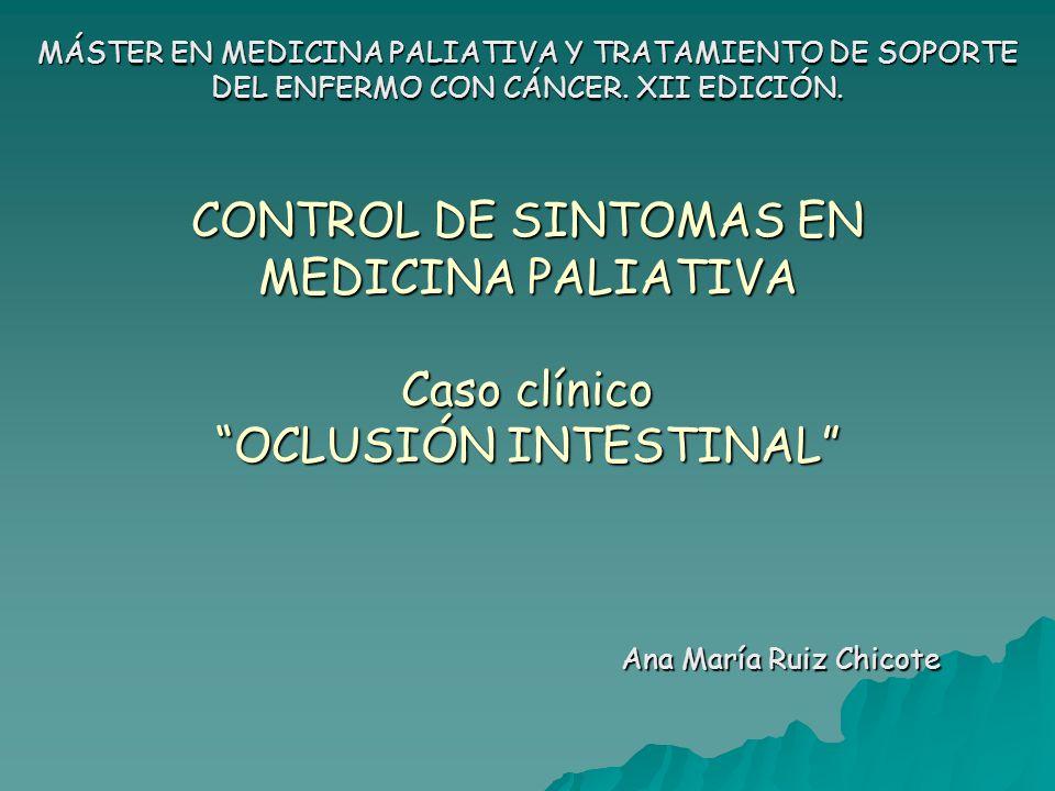 MÁSTER EN MEDICINA PALIATIVA Y TRATAMIENTO DE SOPORTE DEL ENFERMO CON CÁNCER. XII EDICIÓN.