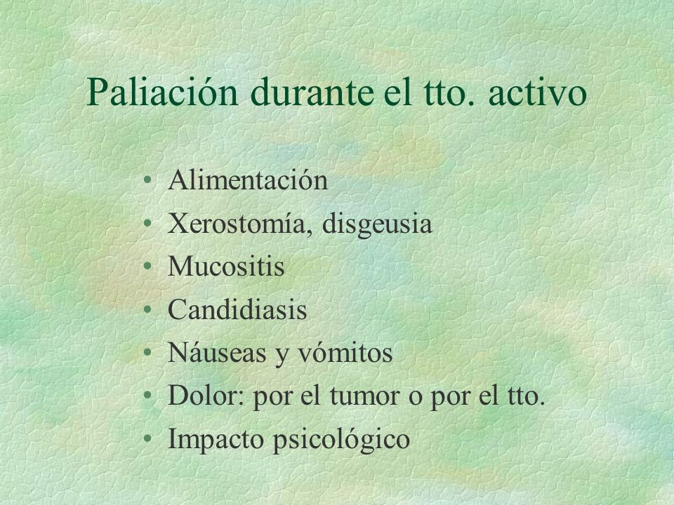 Paliación durante el tto. activo