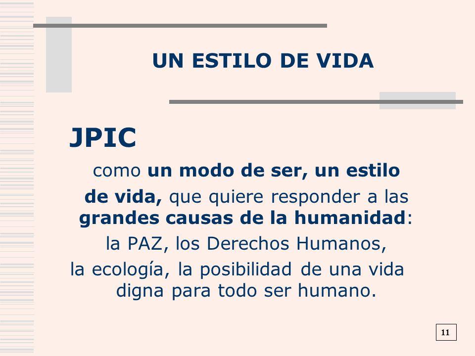 JPIC Un estilo de vida como un modo de ser, un estilo