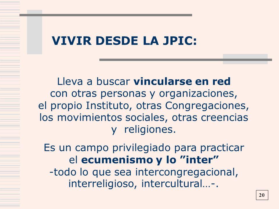 VIVIR DESDE LA JPIC:
