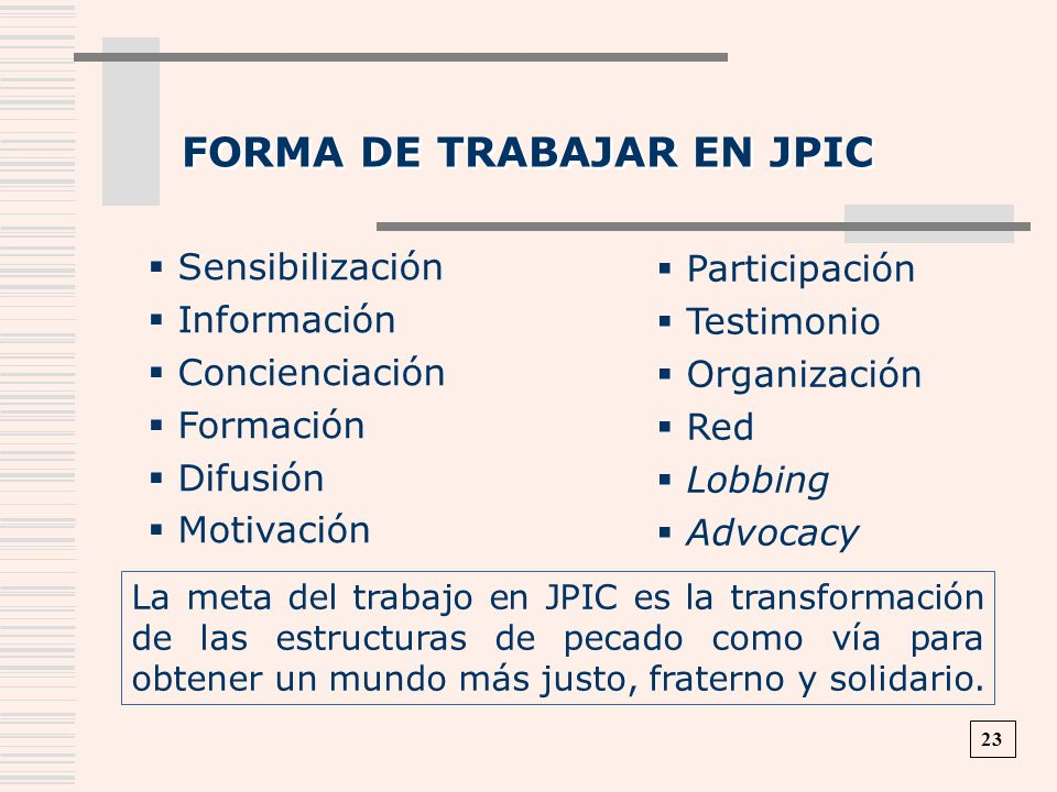 Forma de trabajar en JPIC