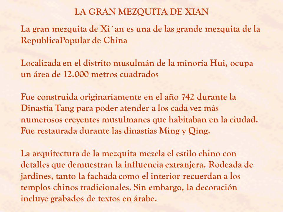 LA GRAN MEZQUITA DE XIAN