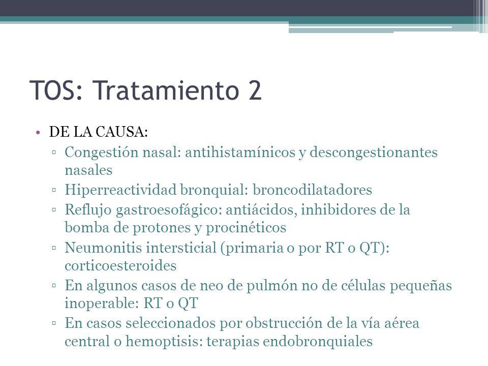TOS: Tratamiento 2 DE LA CAUSA: