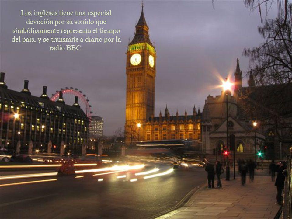 Los ingleses tiene una especial devoción por su sonido que simbólicamente representa el tiempo del país, y se transmite a diario por la radio BBC.