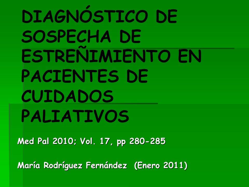 DIAGNÓSTICO DE SOSPECHA DE ESTREÑIMIENTO EN PACIENTES DE CUIDADOS PALIATIVOS