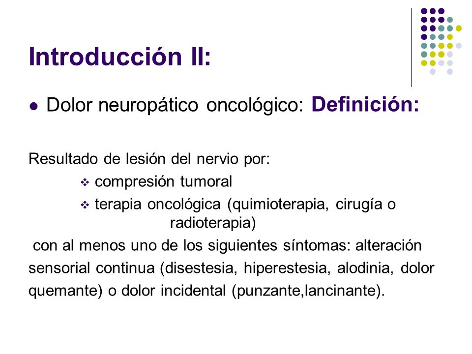 Introducción II: Dolor neuropático oncológico: Definición: