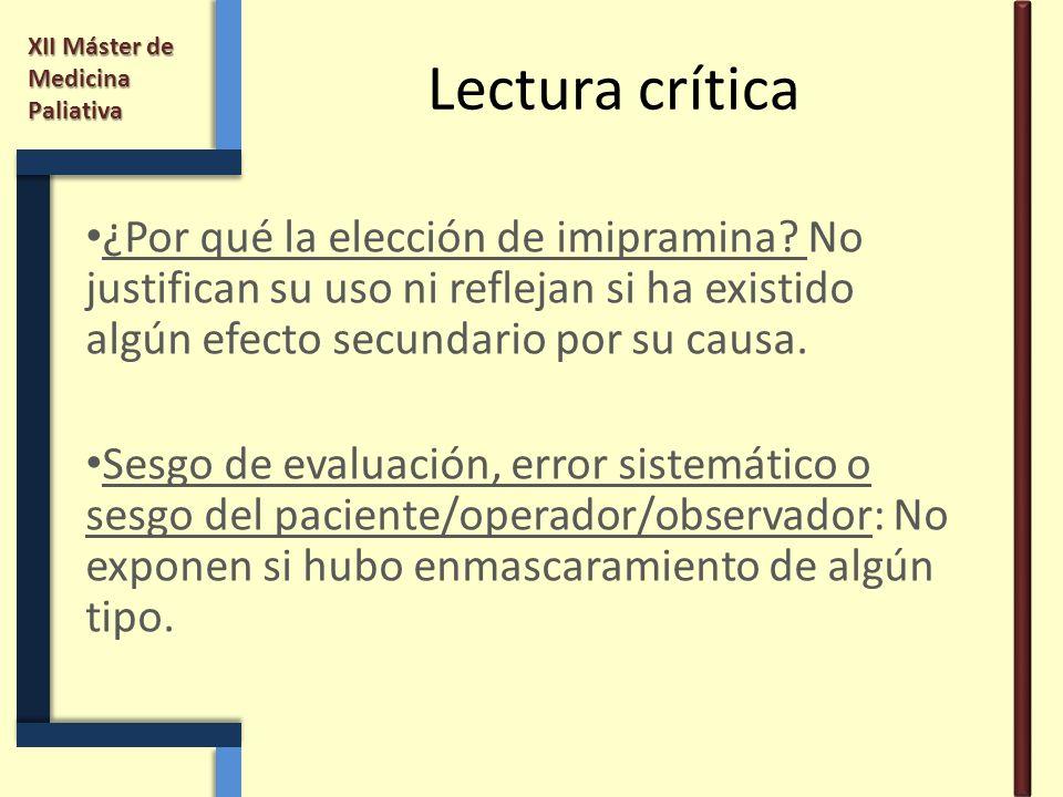 Lectura crítica ¿Por qué la elección de imipramina No justifican su uso ni reflejan si ha existido algún efecto secundario por su causa.