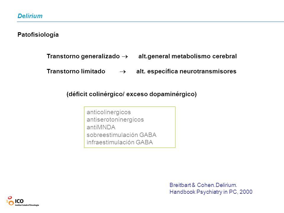 Transtorno generalizado  alt.general metabolismo cerebral