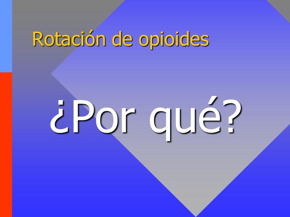 Rotación de opioides ¿Por qué
