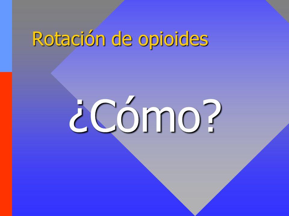 Rotación de opioides ¿Cómo