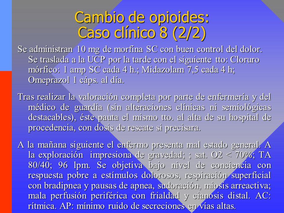 Cambio de opioides: Caso clínico 8 (2/2)