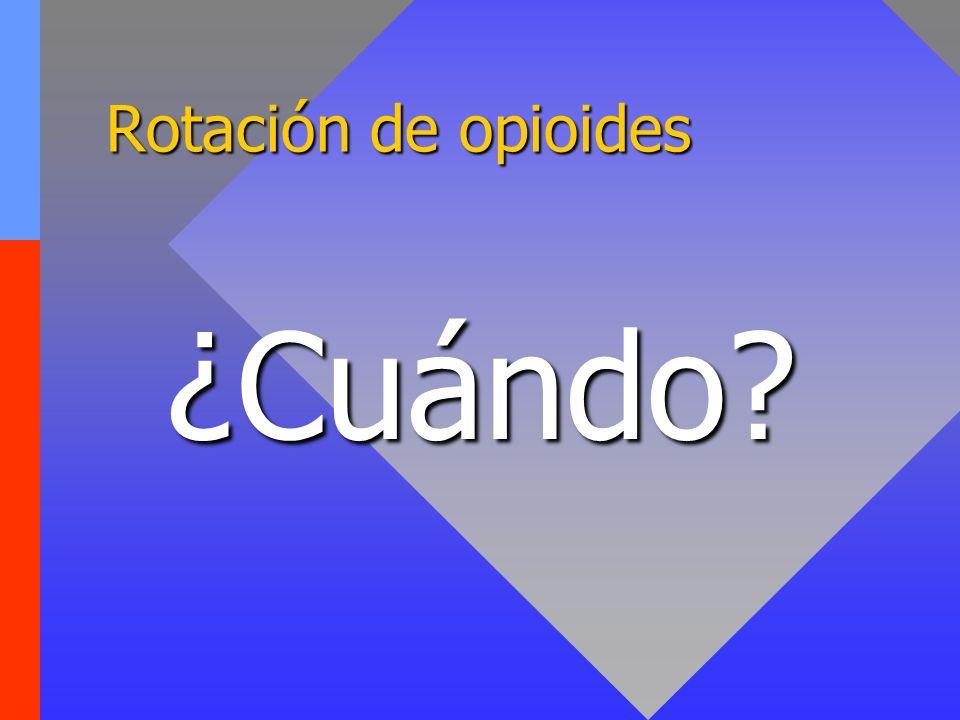 Rotación de opioides ¿Cuándo