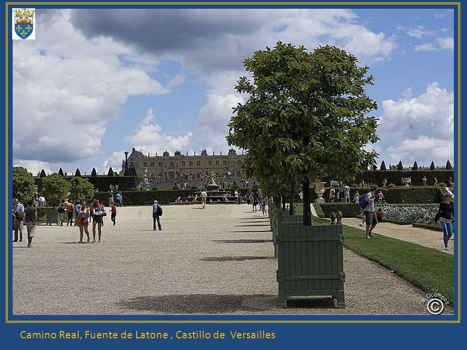 Camino Real, Fuente de Latone , Castillo de Versailles