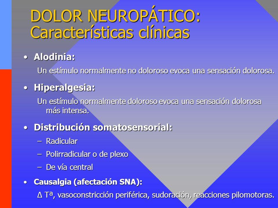DOLOR NEUROPÁTICO: Características clínicas