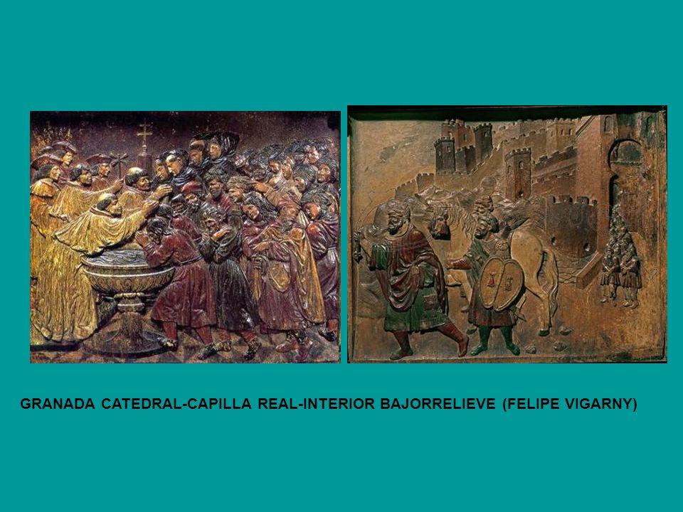 GRANADA CATEDRAL-CAPILLA REAL-INTERIOR BAJORRELIEVE (FELIPE VIGARNY)