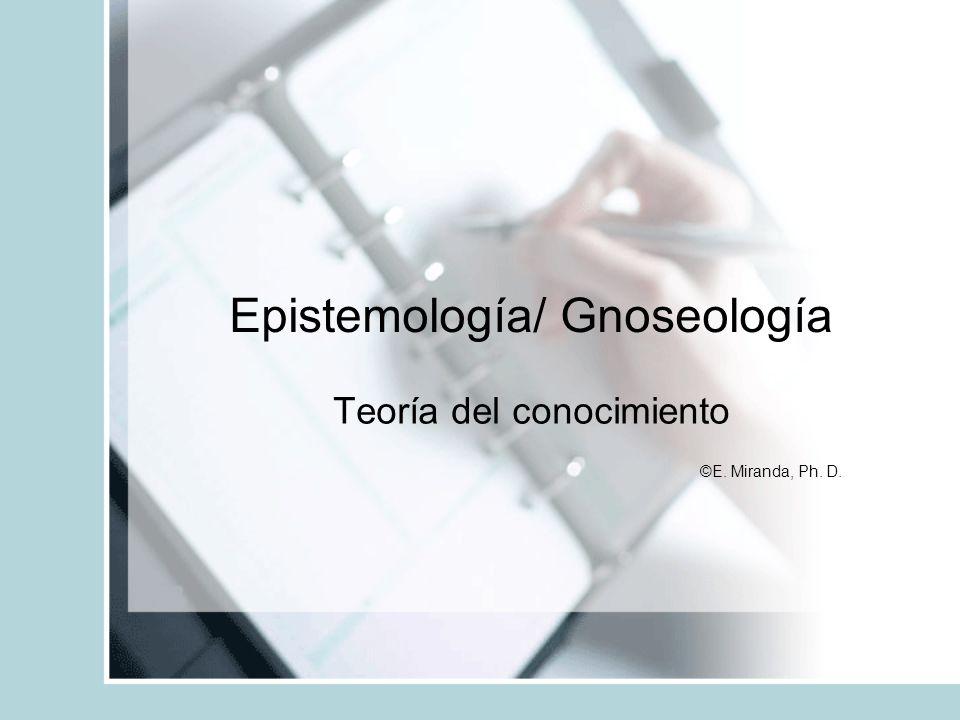 Epistemología/ Gnoseología