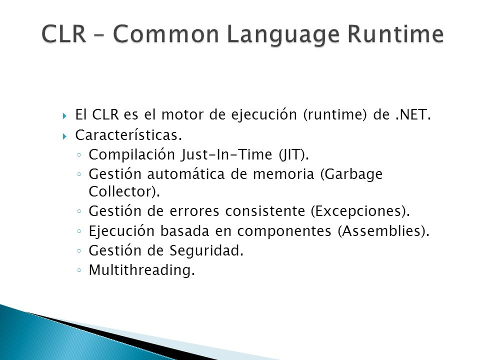 CLR – Common Language Runtime