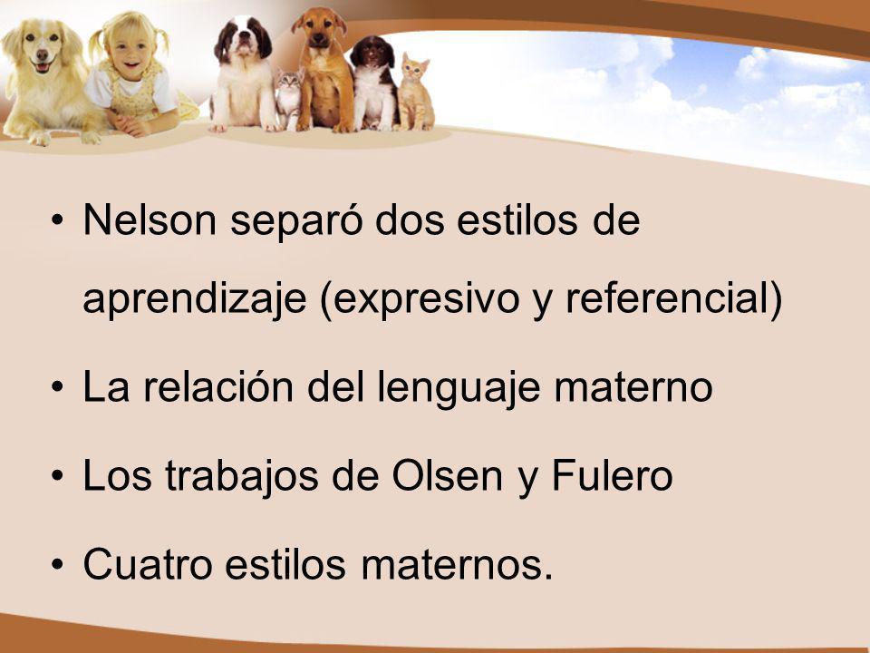 Nelson separó dos estilos de aprendizaje (expresivo y referencial)