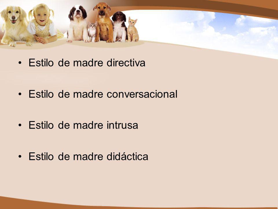 Estilo de madre directiva