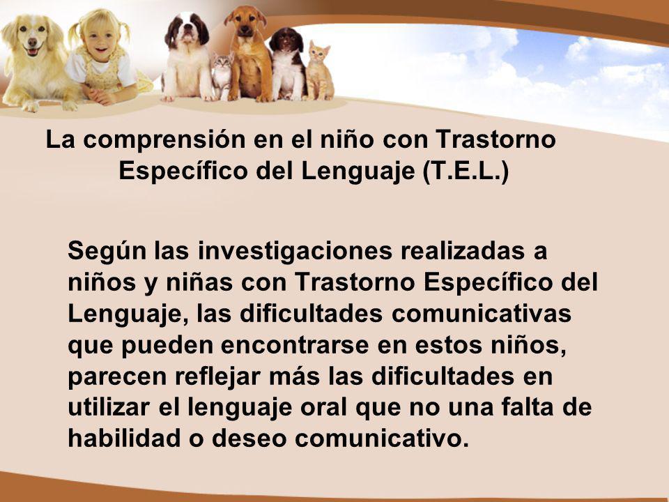 La comprensión en el niño con Trastorno Específico del Lenguaje (T. E