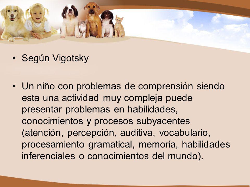 Según Vigotsky