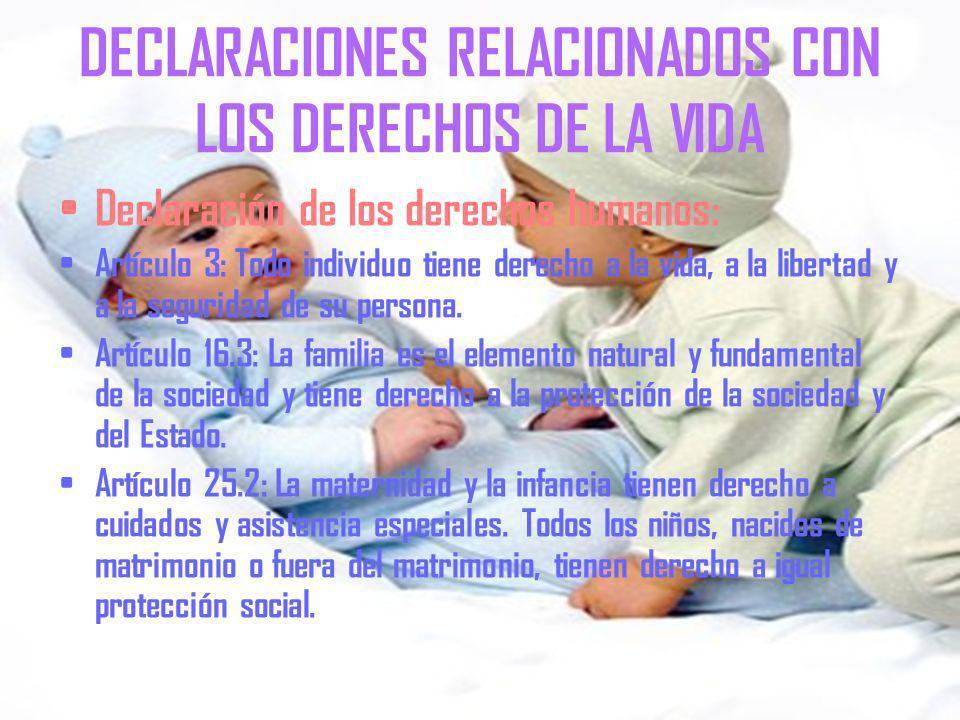 DECLARACIONES RELACIONADOS CON LOS DERECHOS DE LA VIDA