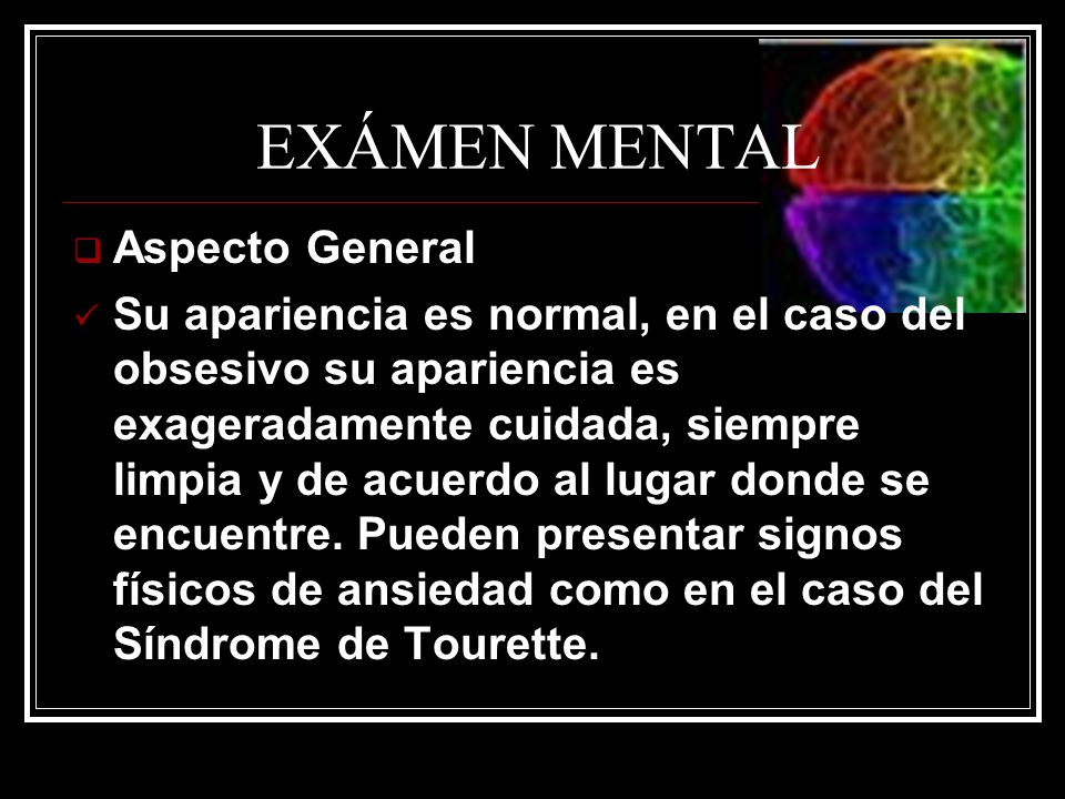 EXÁMEN MENTAL Aspecto General