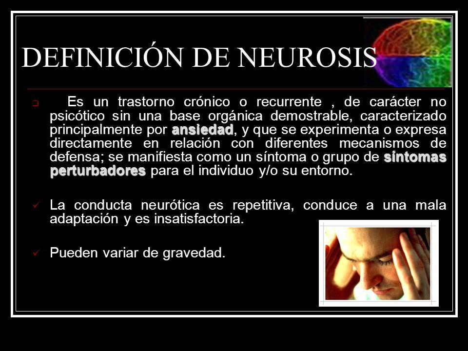 DEFINICIÓN DE NEUROSIS