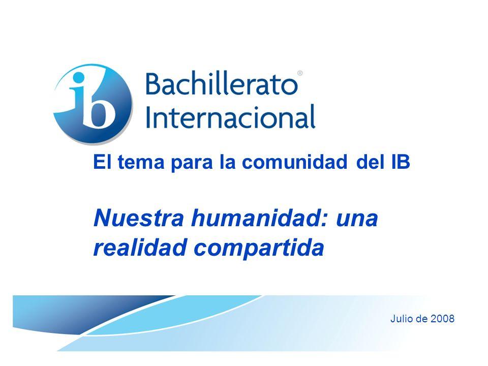 El tema para la comunidad del IB Nuestra humanidad: una realidad compartida