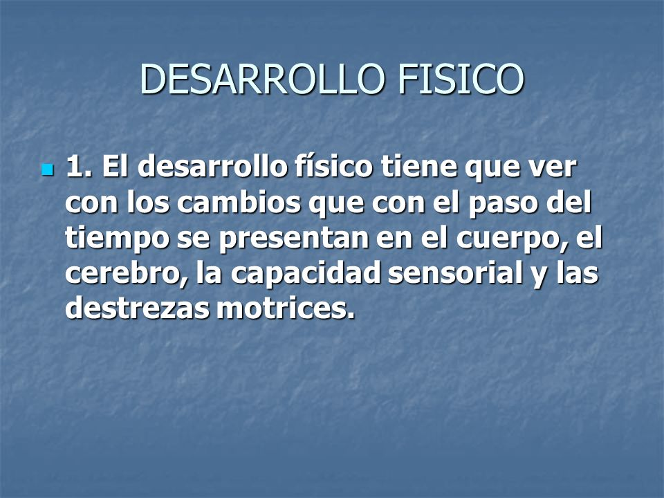 DESARROLLO FISICO