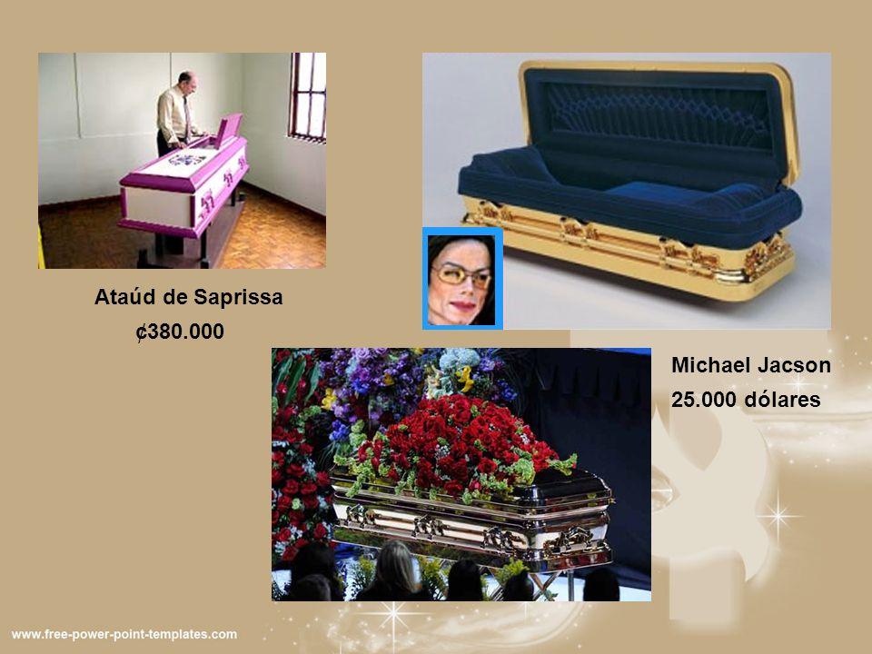 Ataúd de Saprissa ¢380.000 Michael Jacson 25.000 dólares
