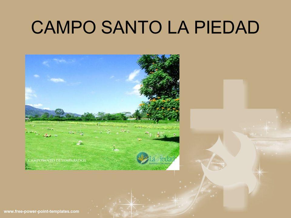 CAMPO SANTO LA PIEDAD