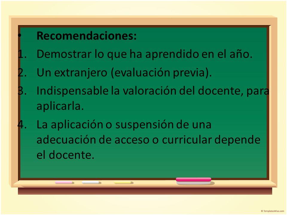 Recomendaciones: Demostrar lo que ha aprendido en el año. Un extranjero (evaluación previa).