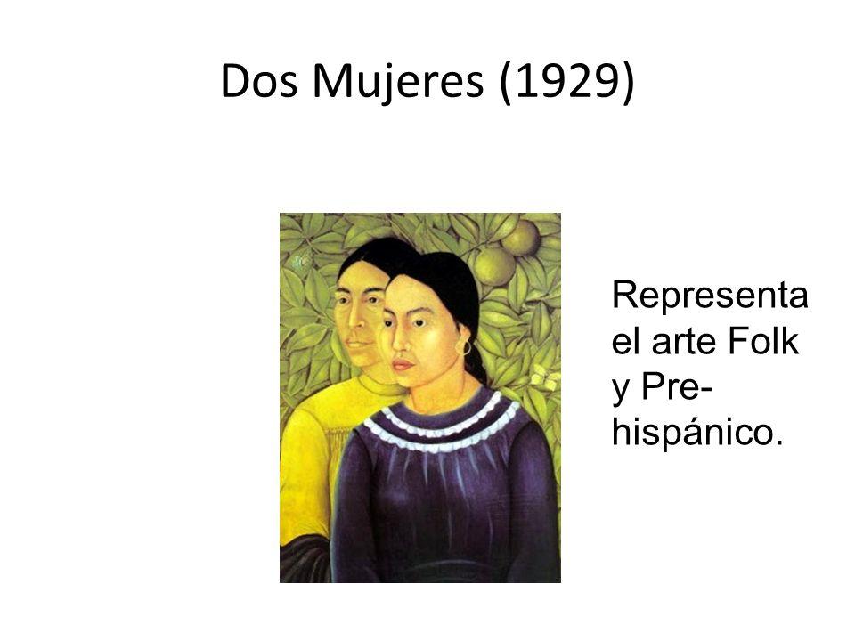 Dos Mujeres (1929) Representa el arte Folk y Pre-hispánico.